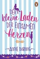 Annie Darling: Der kleine Laden der einsamen Herzen ★★★★
