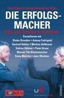 Focus Magazin Verlag: Die Erfolgsmacher II - Von den Besten profitieren ★★★