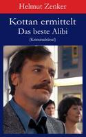 Helmut Zenker: Kottan ermittelt: Das beste Alibi