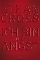 Ethan Cross: Ich bin die Angst ★★★★