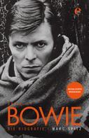 Marc Spitz: David Bowie - Die Biografie ★★★
