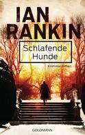 Ian Rankin: Schlafende Hunde - Inspector Rebus 19 ★★★★