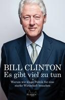 Bill Clinton: Es gibt viel zu tun