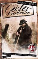 Jim Butcher: Harry Dresden 13 - Geistergeschichten ★★★★