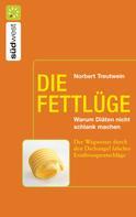 Norbert Treutwein: Die Fettlüge ★★★