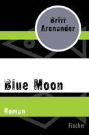 Britt Arenander: Blue Moon ★★★