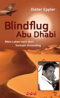 Dieter Eppler: Blindflug Abu Dhabi ★★★