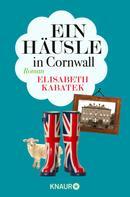 Elisabeth Kabatek: Ein Häusle in Cornwall ★★★★