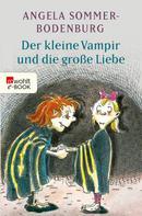 Angela Sommer-Bodenburg: Der kleine Vampir und die große Liebe ★★★★★