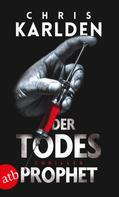 Chris Karlden: Der Todesprophet ★★★★
