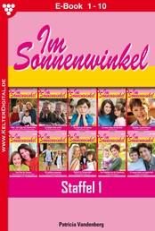Im Sonnenwinkel Staffel 1 – Familienroman - E-Book 1-10