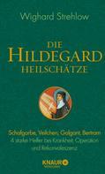 Wighard Strehlow: Die Hildegard-Heilschätze ★★★★