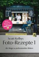 Scott Kelby: Scott Kelbys Foto-Rezepte 1 ★★★★