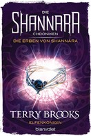 Terry Brooks: Die Shannara-Chroniken: Die Erben von Shannara 3 - Elfenkönigin ★★★★