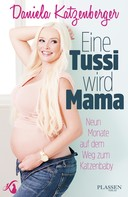 Daniela Katzenberger: Eine Tussi wird Mama ★★★★