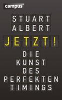 Stuart Albert: Jetzt!