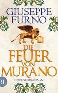 Giuseppe Furno: Die Feuer von Murano