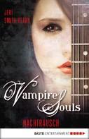Jeri Smith-Ready: VAMPIRE SOULS - Nachtrausch ★★★★