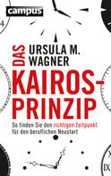 Ursula M. Wagner: Das Kairos-Prinzip ★★