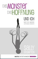 Sally Brampton: Das Monster, die Hoffnung und ich ★★★★