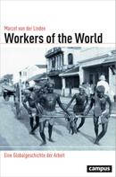 Marcel van der Linden: Workers of the World