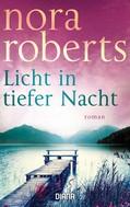 Nora Roberts: Licht in tiefer Nacht ★★★★