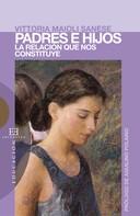 Vittoria Maioli Sanese: Padres e hijos