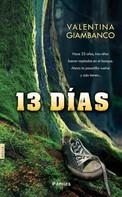 Valentina Giambanco: 13 días