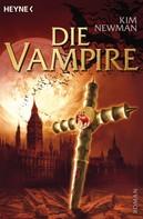 Kim Newman: Die Vampire ★★★