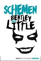 Bentley Little: Schemen ★★★★