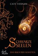 Cate Tiernan: Das Buch der Schatten - Schwarze Seelen ★★★★★