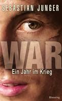 Sebastian Junger: War ★★★★★