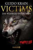 Guido Krain: Victims: Das Werwolf-Phänomen ★★★★