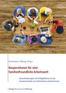 : Kooperationen für eine familienfreundliche Arbeitswelt