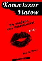 Martin Olden: Kommissar Platow, Band 11: Die Sünderin vom Schaumainkai ★★★★★