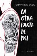 Fernando Jaso: La otra parte de mí