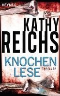 Kathy Reichs: Knochenlese ★★★★