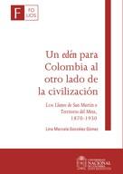 Lina Marcela González Gómez: Un edén para Colombia al otro lado de la civilización