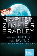Marion Zimmer Bradley: An den Feuern von Hastur ★★★★★