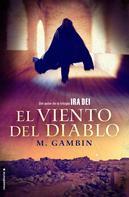 Mariano Gambín: El viento del diablo