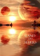 Morgan Rice: Land Des Feuers (Band #12 Im Ring Der Zauberei) ★★★★★