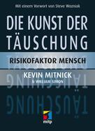 Kevin D. Mitnick: Die Kunst der Täuschung