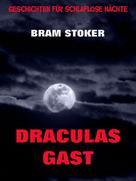Bram Stoker: Draculas Gast ★★★★