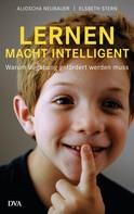 Aljoscha Neubauer: Lernen macht intelligent