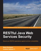 Rene Enriquez: RESTful Java Web Services Security