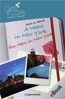 Petra A. Bauer: A Heart in New York - Ein Herz in New York ★★★★★