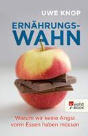 Uwe Knop: Ernährungswahn ★★★