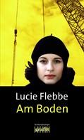 Lucie Flebbe: Am Boden ★★★★