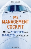 Ralph Eckhardt: Das Management-Cockpit