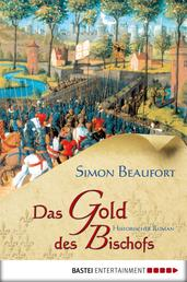 Das Gold des Bischofs - Historischer Roman
